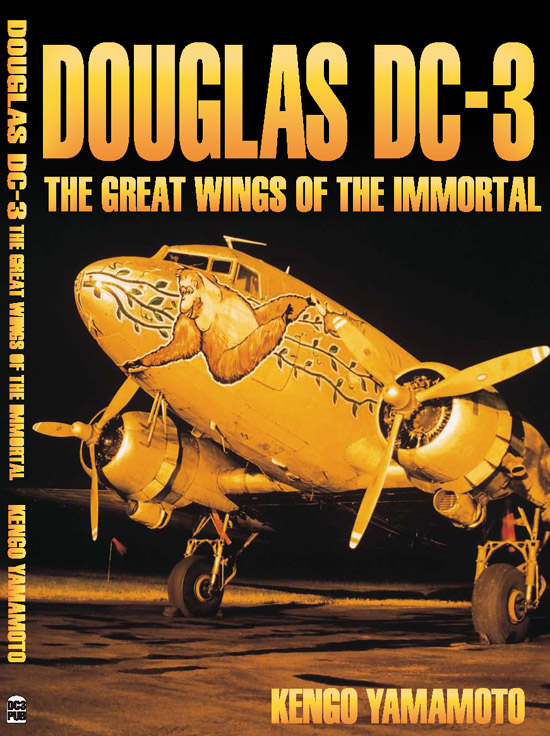 Book Douglas DC-3 The Great Wings of the Immortal Kengo Yamamoto